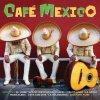 CAFE MEXICO - RAZLIČNI 2CD
