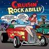 CRUISIN' ROCKABILLY - RAZLIČNI 3CD
