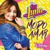 SOY LUNA: MODO AMAR (3/1) - O.S.T.