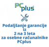 PCPLUS podaljšanje garanc ije iz 2 na 3 leta za PCplus osebne računalnike