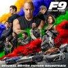 O.S.T. - F9 FAST & FURIOUS 9: THE FAST SAGA